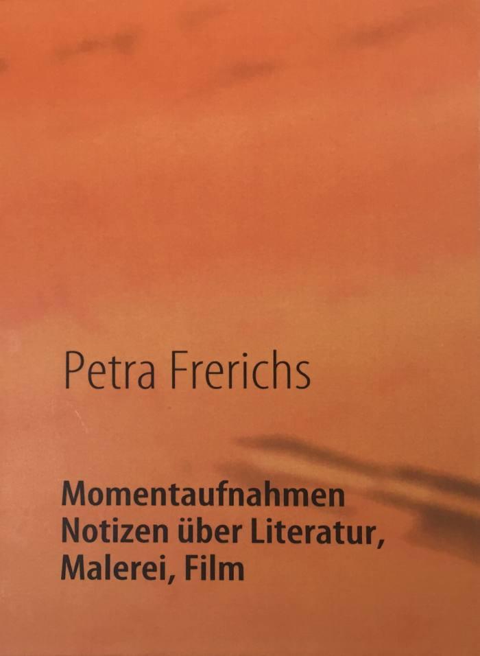 petra-frerichs-momentaufnahmen-notizen-literatur-malerei-film.jpg